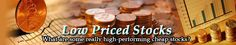 Low Priced Stocks - Learn About Some Actually High-Performing Cheap Stocks
