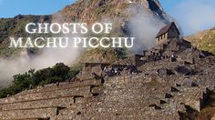 Ghosts of Machu Picchu  Why did the Incas abandon their city in the clouds?  --  Watch... Ghosts of Machu Picchu  (52:52)  Aired February 2, 2010 on PBS
