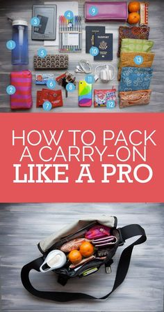 Make sure your carry-on is filled with the right essentials and organized so they're easy to find.