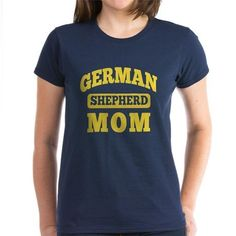 0e59a18f1963b german shepherd mom T-Shirt