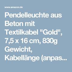 """Pendelleuchte aus Beton mit Textilkabel """"Gold"""", 7,5 x 16 cm, 830g Gewicht, Kabellänge (anpassbar) 1,8 Meter, incl. austauschbarem E27 LED Leuchtmittel, (Beton-Lampe)"""
