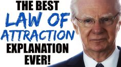 Bob Proctor - The Best Law of Attraction Explanation EVER! (Must watch)