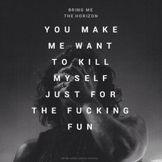 BMTH- What You Need