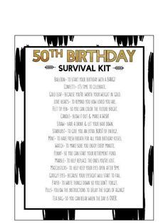 50th Birthday Survival Kit  This is a digital product and will be available after purchase for immediate download. You may print at home or
