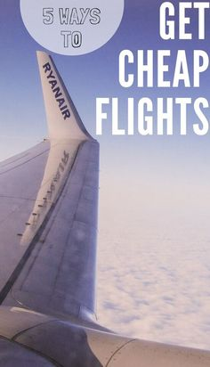 5 Ways to get cheap flights including flight deal finder websites, best low cost airlines and my favorite flight search engines. #CheapFlights #budgettravel #travelTips