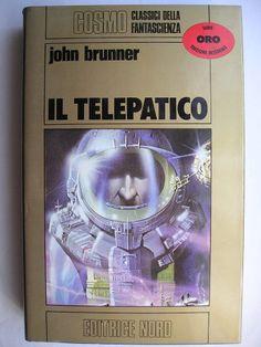 """Il romanzo """"Il telepate"""", conosciuto anche come """"Il telepatico"""" o """"Sogna, superuomo!"""" (""""The Whole Man"""", conosciuto anche come """"Telepathist"""") di John Brunner è stato pubblicato per la prima volta nel 1964 ristrutturando tre racconti pubblicati negli anni precedenti. In Italia è stato pubblicato in varie edizioni, la più recente da Mondadori come """"Il telepate"""" nel n. 169 di """"Urania Collezione"""". Immagine di copertina di Angus McKie. Clicca per leggere una recensione di questo romanzo!"""