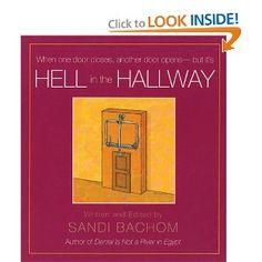 Hell in the Hallway: When one door closes, another door opens-but it's..