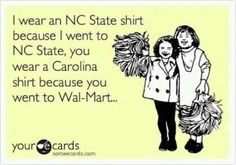 I just laughed sooo hard at this!!! RED AND WHITE!! NC STATE!
