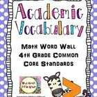 Math Word Wall 4th Grade Common Core Academic Vocabulary -