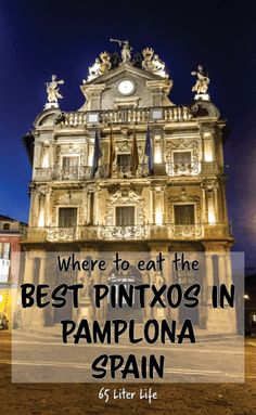 Where to eat the best pintxos in Pamplona Spain? Look no further. These great places will leave you satisfied. From the Michelin Star worthy to the comfort food of a neighborhood bar, you will love these great spots.