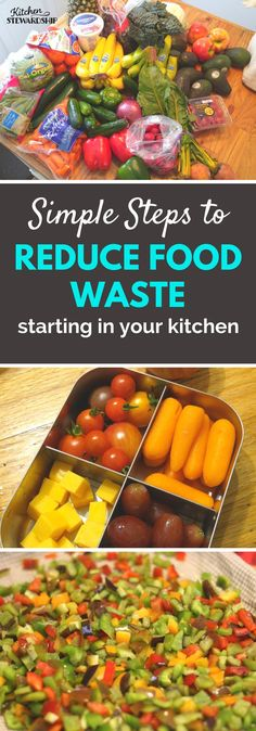 easy steps to reduce food waste hint it starts in your kitchen