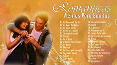 Viejitas pero bonitas canciones romanticas - Las canciones mas Escuchada...
