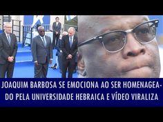 Folha Política: Joaquim Barbosa se emociona ao ser homenageado pela Universidade Hebraica e vídeo viraliza na internet   http://w500.blogspot.com.br/