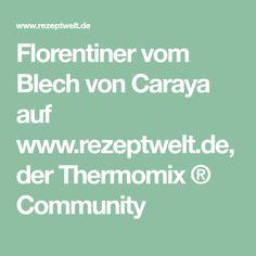 Florentiner vom Blech von Caraya auf www.rezeptwelt.de, der Thermomix ® Community