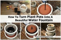 How To Turn Plant Pots Into A Beautiful Water Fountain