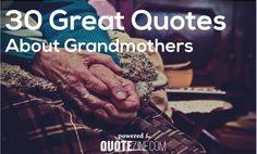 "alt=""grandmother quotes"""
