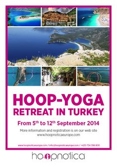 Hoop vacations @ hoopnoticaeurope.com & www.hoopgalaxy.com Enjoying Life, Yoga Retreat, Vacations, Hoop, Turkey, Traveling, Teacher, Train, Products
