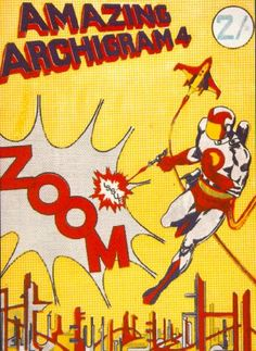 Amazing Archigram, 1964 Cover illustration of the fourth issue of Archigram magazine © Archigram Book Design, Design Art, Graphic Design, Rendering Drawing, Design Research, Lectures, Collage Art, Collages, Editorial Design
