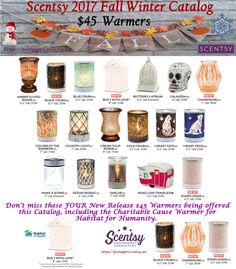Scentsy 2017 Fall Winter catalog $45 Warmers including 4 new releases and the new Charitable Cause warmer for Habitat for Humanity.. Built with Love