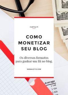 Formatos, técnicas e dicas para ganhar $$$ com seu blog.