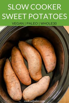 This is the easiest way to cook sweet potatoes! The crockpot is a great alternative to baked or oven-roasted methods, and this vegan, paleo and Whole30-friendly recipe is such a quick side dish. -- #easysidedish #veganrecipes #paleorecipes #whole30reci