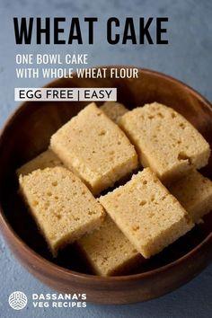 Egg Free Desserts, Eggless Desserts, Egg Free Recipes, Veg Recipes, Indian Food Recipes, Dessert Recipes, Cooking Recipes, Whole Wheat Cake Recipe, Desert Recipes