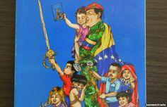 Adoctrinamiento cubano-chavista en textos escolares de Venezuela