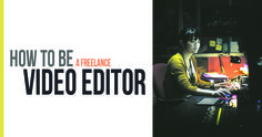 #FREELANCE #VIDEO EDITOR