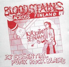 Compilation of tracks taken from rare Finnish punk records (1977-1979). Only 500 copies pressed.