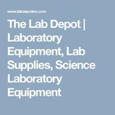 We Carry Lab Equipment And Laboratory Supplies For Science Laboratories Also Have Chemicals Chemistry