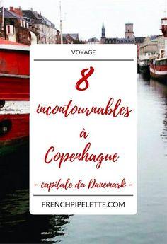 8 incontournables à Copenhague, capitale du Danemark #citytrip #weekend #getaway #europe #copenhagen