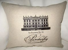 I'd rather be at Pemberly pillow