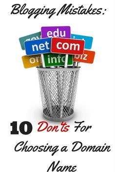 Find out the top ten mistakes people make when choosing a domain name