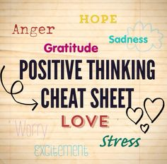 This Positive Thinking Cheat Sheet will surely help you through any difficulty!