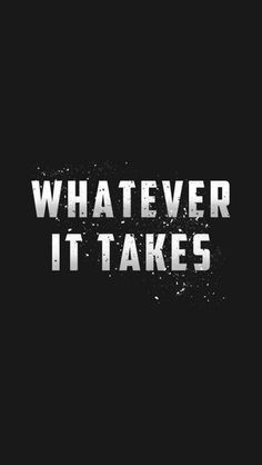 Whatever it Takes iPhone Wallpaper – GetintoPik - Best of Wallpapers for Andriod and ios Android Wallpaper Inspirational, Android Wallpaper Quotes, Iphone Wallpaper Vsco, Black Phone Wallpaper, Whatsapp Wallpaper, Avengers Wallpaper, Locked Wallpaper, Iphone Wallpapers, Wallpaper Downloads