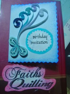 Faiths quilling birthday invitation cards my quillings faiths quilling birthday invitation cards stopboris
