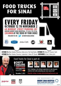 Check out Food Trucks for Mount Sinai Hospital on Oct 19th, 26th & Nov 2nd.