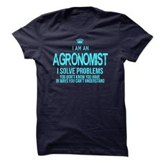 I am an agronomist T Shirts, Hoodies, Sweatshirts. CHECK PRICE ==► https://www.sunfrog.com/LifeStyle/I-am-an-agronomist-18655333-Guys.html?41382
