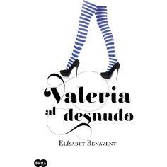 Valeria al desnudo (Saga Valeria eBook: El¨ªsabet Benavent Good Books, Books To Read, My Books, I Love Reading, Love Book, Film Music Books, Audio Books, Little Library, Summer Books