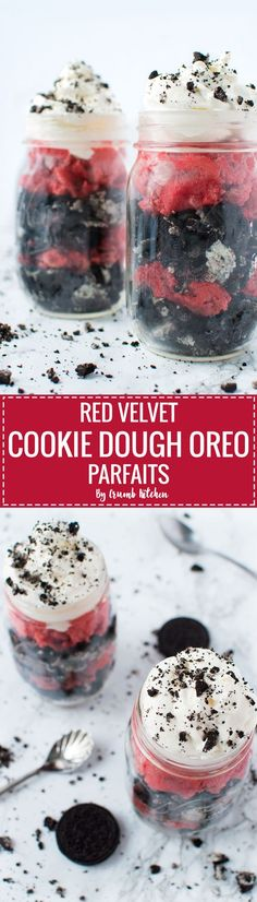 An indulgent parfait treat layered with red velvet cookie dough, crushed Oreos and whipped cream. | crumbkitchen.com