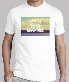 LETS GO ON AN ADVENTURE