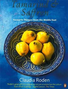 Tamarind and Saffron: Favourite Recipes From The Middle East (Penguin Cookery Library) by Claudia Roden Simple Cookbook, Saffron Recipes, Honey Sauce, Spicy Honey, Eastern Cuisine, Cookery Books, Jewish Recipes, Middle Eastern Recipes, Nigella