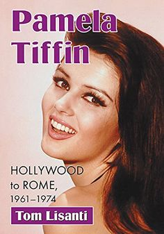 """Read """"Pamela Tiffin Hollywood to Rome, by Tom Lisanti available from Rakuten Kobo. Dark-haired cult pop icon Pamela Tiffin debuted in Summer and Smoke and was a scene-stealing comedienne oppos. Pamela Tiffin, Ruth Roman, Patti Page, Patricia Neal, Carol Channing, Mitzi Gaynor, Rosalind Russell, Rita Moreno, James Cagney"""