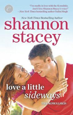 Love a Little Sideways (Kowalski Family, #7) by Shannon Stacey