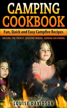 FREE today for Kindle March 20, 2015   Camping Cookbook by Louise Davidson.   Camping Cookbook: Fun, Quick & Easy Campfire and Grilling Recipes - Grilling - Foil Packets - Open Fire Cooking - Garbage Can Cooking: Amazon:Kindle Store