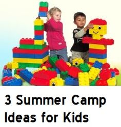 3 Summer Camps for kids your children will love!