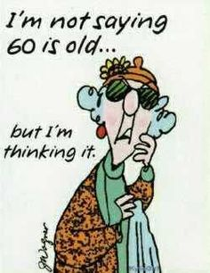 24 Best Ideas for birthday quotes funny humor jokes getting old Cartoon Quotes, Funny Quotes, Humour Quotes, Cartoon Humor, Senior Humor, Aunty Acid, Card Sentiments, Birthday Quotes, Birthday Funnies