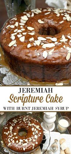 Scripture Cake with Burnt Jeremiah Syrup Scripture Cake Recipe, Bible Cake, Grateful Prayer, Thankful Heart, Bundt Cakes, Cupcake Cakes, Cupcakes, Seven Up Cake, Yummy Snacks