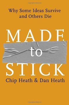 Made to Stick: Why Some Ideas Survive and Others Die by Chip Heath http://www.amazon.com/dp/1400064287/ref=cm_sw_r_pi_dp_rEI-ub1PJ4Z2A
