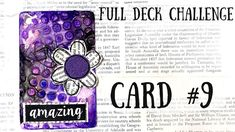 Full Deck Challenge   Card #9   Fun with purple Card Deck, Deck Of Cards, Diy Playing Cards, Handmade Flowers, Atc, Art Journaling, Journals, Challenges, Printables